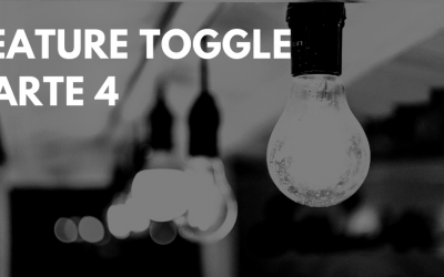 Feature Toggle – Parte 4